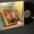 A Child's Look At The Bible - Narrated By Mary Francis O'Connor - WORD 3159 Record LP
