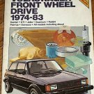 Chilton's VW 1974-83 Front Wheel Drive Jetta Rabbit GTI
