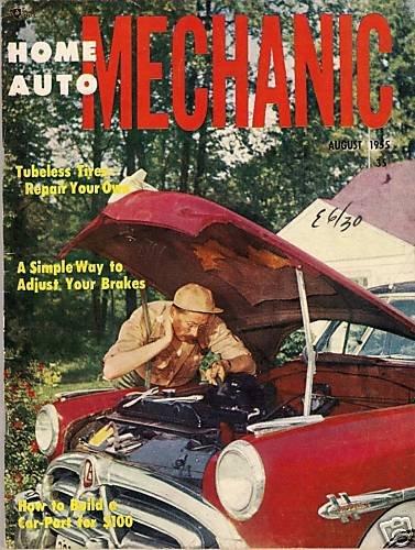 Home Auto Mechanic Aug 1955 Car Magazine Fix Repair Old