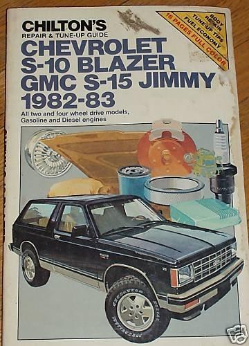 Chilton's Chevrolet S-10 Blazer GMC S-15 Jimmy 1982-83