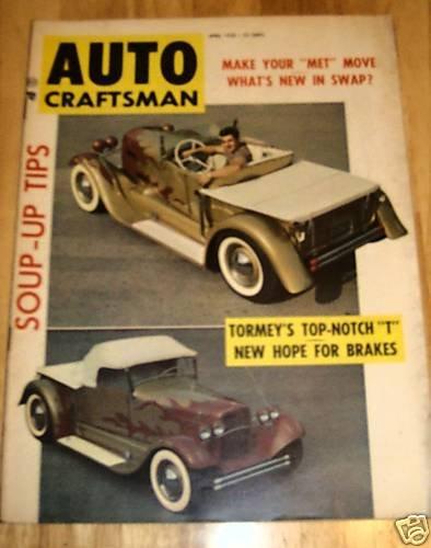 Auto Craftsman April 1958 - Toy Titan '27 T Bucket