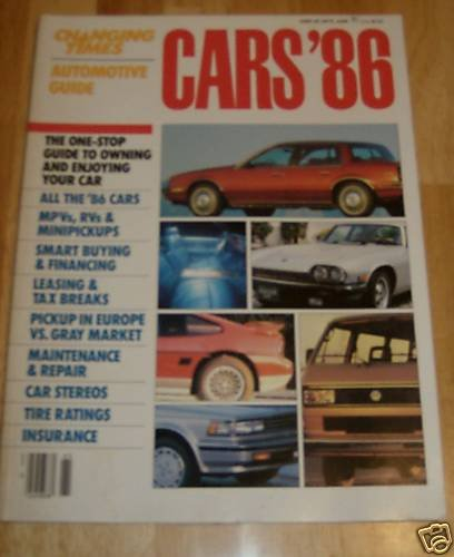 Changing Times Automotive Guide - Cars '86