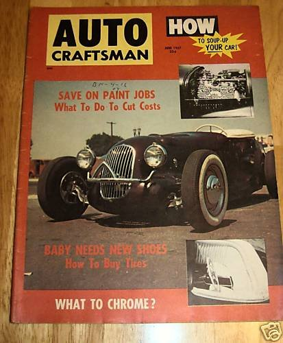 Auto Craftsman June 1957 - How to Soup-Up YOUR Car!