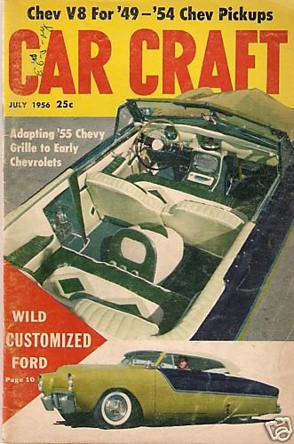 Car Craft July 1956 - Chevy Ford Grille Moon Wheel Trim