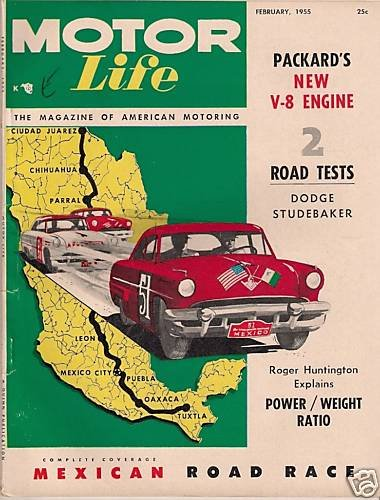 Motor Life February 1955 -Mexican Race Studebaker Atomic