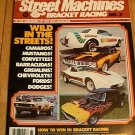 Street Machines & Bracket Racing #2 1978 - Camaro Vette