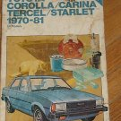 Chilton's Toyota 1970-81 Corolla Carina Tercel Starlet