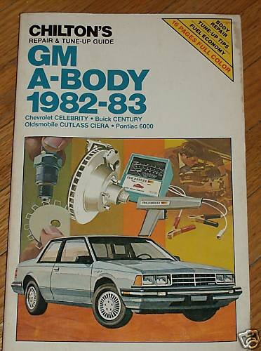 Chilton's GM A-Body 1982-83 Celebrity Century Cutlass