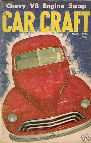 Car Craft March 1956 - Fiberglass Pickup Spinners Ford