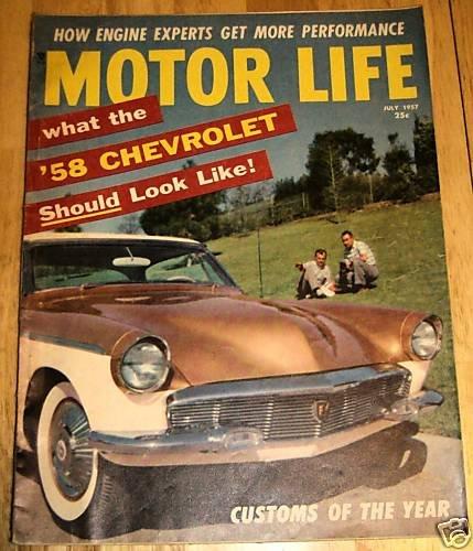 Motor Life July 1957 - 1958 Chevrolet, Studebaker