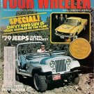 Four Wheeler February 1979 -Blazer Jeep LUV Tires Truck