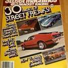 Steet Machines & Bracket Racing #3 1979 - Mustang Vette