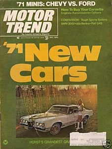 Motor Trend July 1970 - Corvette BMW Alfa Berlina Fiat