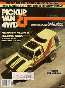 Pickup Van & 4WD Magazine November 1979 Mini Truck Ford