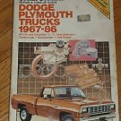 Chilton's Dodge Plymouth Trucks 1967-1986
