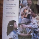 The Child in the Family and the Community 3rd Edition