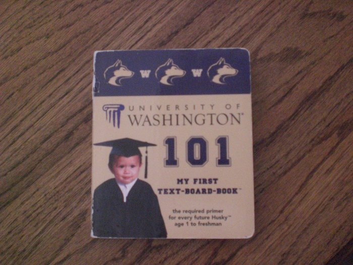 University of Washington 101 My First Text-Board-Book