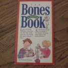The Bones & Skeleton Book
