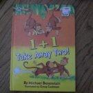 1 + 1 Take away two