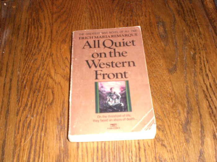 All Quiet on the Western Front by Erich Maria Remarque
