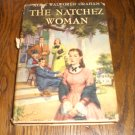 The Natchez Woman By Alice Walworth Graham