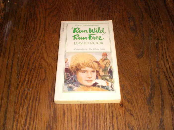 Run Wild, Run Free By David Rook 1967