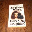 Every Night Josephine! By Jacqueline Susann