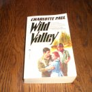 Wild Valley By Charlotte Paul