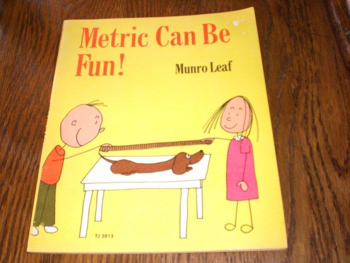 Metric Can Be Fun! By Munro Leaf