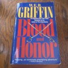 Blood and Honor By W.E.B Griffin