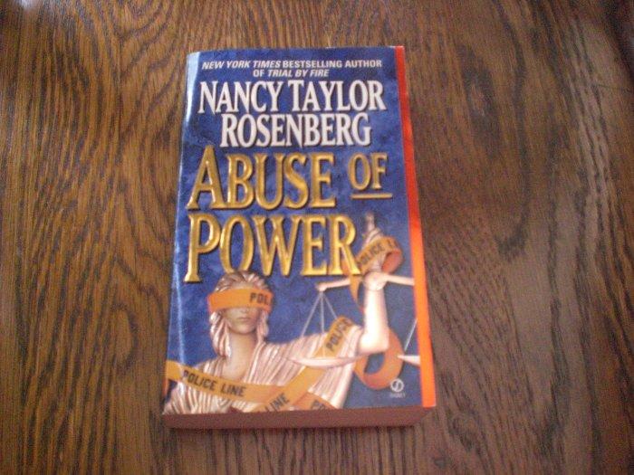 Abuse of Power By Nancy Taylor Rosenberg