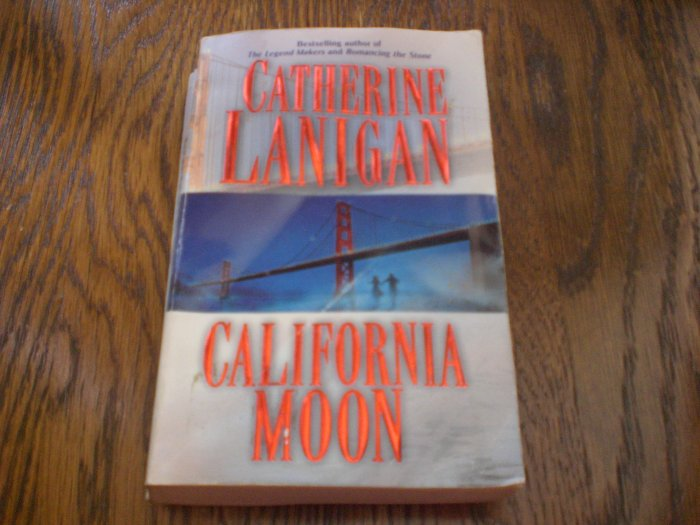 California Moon By Catherine Lanigan