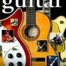 The Guitar : Great Players and Their Music by Richard Chapman and Eric...