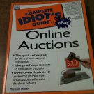 Complete Idiot's Guide to Online Auctions by Michael Miller (1999, Paperback)