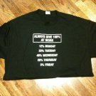 """Always Give 100% At Work"" Port St. Joe, FLA. T-Shirt Size XL EUC-L@@K!!"