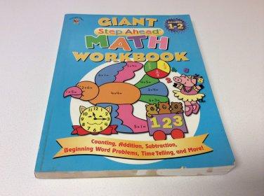 Giant Step Ahead Math Workbook - grades 1-2