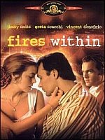 Fires Within-Feat Jimmy Smits, Greta Scacchi MGM-10364 SMR22