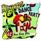 Reggae Dance Party-62 Non Stop Hits-Montego Bay HALL-70302 R16
