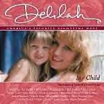 Delilah-My Child-Heartwarming Songs of A Parent's Love-Air Supply EB-9805 RPO21