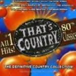 That's Country-80's Classics-All #1 Hits!-Merle Haggard, Mickey Gilley KRB-5527 C73