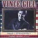 Vince Gill-All American Country-Feat Cinderella, True Love, Turn Me Loose BMG-9220 C83