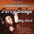 Percy Sledge-My Girl-That Didn't Hurt Too Bad, Sudden Stop - Mojo-40009 RB34