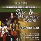 Sly & The Family Stone-Seventh Son, In The Still Of The Night- MOJO-40010 RB38
