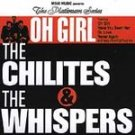 The Chilites & The Whispers-Oh Girl-Have You Seen Her - Mojo-70020 RB44