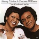 Johnny Mathis & Deniece Williams-That's What Friends Are For - ECHO-9368 RP47