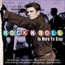 Rock & Roll Is Here To Stay-Feat Del Shannon, Elvis, Everly Brothers & More - NSCD-002 RP76