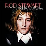 Rod Stewart-Day Will Come-Feat Can I Get A Witness, Baby Take Me - HALL-70071 RP80