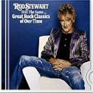 Rod Stewart-Still The Same...Great Rock Classics of Our Time-Day After Day - SONY-1075 RP81
