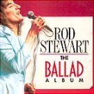 Rod Stewart-The Ballad Album-Feat Reason to Believe, Handbags & Gladrags - POLY-9025 RP82