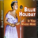 Billie Holiday-If You Were Mine-Feat Me, Myself & I, Miss Brown To You - ART-530 B11